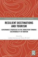Resilient Destinations And Tourism : the tourism sector. recently, the role of...