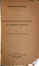 Studies in the Fairy Mythology of Arthurian Romance