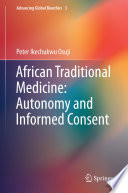 African Traditional Medicine  Autonomy and Informed Consent