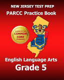 New Jersey Test Prep Parcc Practice Book English Language Arts Grade 5