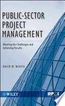 Public-sector project management : meeting the challenges and achieving results /