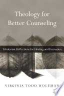 Theology for Better Counseling