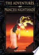 The Adventures of Princess Nightshade