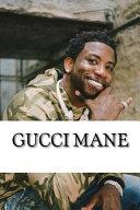 Gucci Mane Book PDF