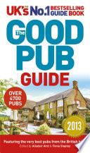The Good Pub Guide 2013