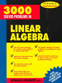 3 000 Solved Problems in Linear Algebra