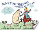 Mary Middling and Other Silly Folk