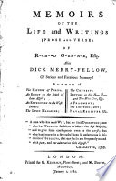 Memoirs Of The Life And Writings (prose And Verse) Of R-ch--d G-rd-n-r, Esq : ...