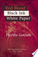 Red Blood, Black Ink, White Paper New and Selected Poems, 1961-2001
