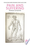 Pain and Suffering [electronic resource] / by Ronald Schleifer.