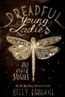 """Dreadful Young Ladies And Other Stories : with an unsuitable mate in """"mrs. sorensen and..."""