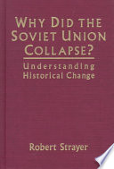 Why Did The Soviet Union Collapse  : concentrating on the period after mikhail gorbachev's...