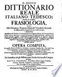 Neu ausgefertigtes Itali  nisch Teutsches Sprach  und W  rterbuch