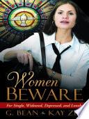 Women Beware