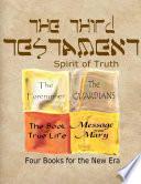 The Third Testament Spirit Of Truth