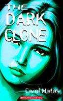 The Dark Clone