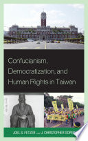 Confucianism  Democratization  and Human Rights in Taiwan