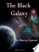 The Black Galaxy