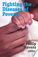 Fighting the Diseases of Poverty