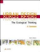 Urban design. The ecological thinking. A compendium. Ediz. inglese e tedesca