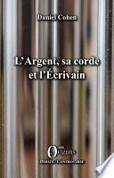 L'Argent, sa corde et l'Écrivain