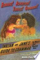 Tarzan and Jane s Guide to Grammar