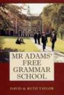 Mr Adams  Free Grammar School