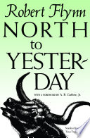North To Yesterday : around a cattle drive that...