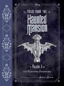 Tales from the Haunted Mansion  Volume I