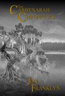 The Carbynarah Chronicles