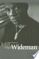 Critical Essays on John Edgar Wideman