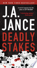 Deadly Stakes Times Bestselling Author J A Jance Ali Reynolds Finds