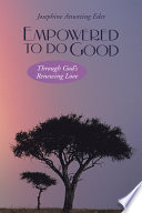 Empowered to Do Good