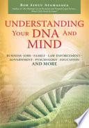 Understanding Your DNA and Mind