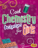 Cool Chemistry Activities for Girls