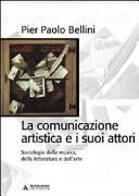 La comunicazione artistica e i suoi attori