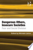 Dangerous Others  Insecure Societies