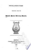 Miscellaneous Poems Selected from the United States Literary Gazette