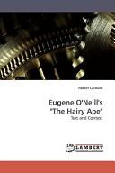 Eugene O Neill s  The Hairy Ape