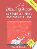 Blowing Away the State Writing Assessment Test