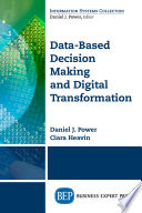 Data Based Decision Making And Digital Transformation