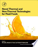 Novel Thermal and Non Thermal Technologies for Fluid Foods