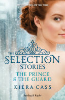 The Selection Stories The Prince The Guard Versione Italiana