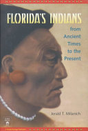 Florida s Indians from Ancient Times to the Present
