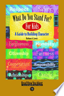 What Do You Stand For  for Kids