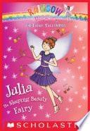 Julia The Sleeping Beauty Fairy A Rainbow Magic Book The Fairy Tale Fairies 1