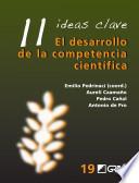 11 ideas clave : el desarrollo de la competencia científica