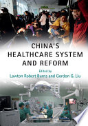 China s Healthcare System and Reform