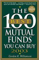 The 100 Best Mutual Funds You Can Buy 2003