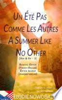 Un   t   pas comme les autres   A Summer Like No Other